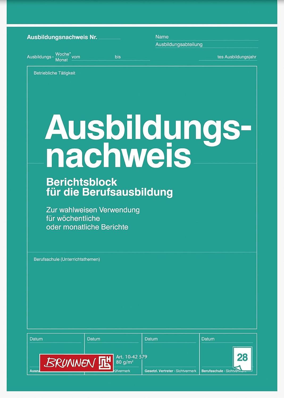 Brunnen 1042579 Berichtsblock Ausbildung / Ausbildungsnachweisblock (A4, 28 Blatt, gelocht, für Wochen- und Monatsberichte verwendbar) Baier & Schneider