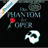 Das Phantom Der Oper - Die Höhepunkte Der Hamburger Aufführung