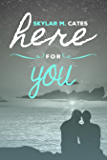 Here For You (Sunshine and Happiness Book 1)