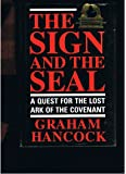 The Sign and the Seal: Quest for the Lost Ark of the Covenant