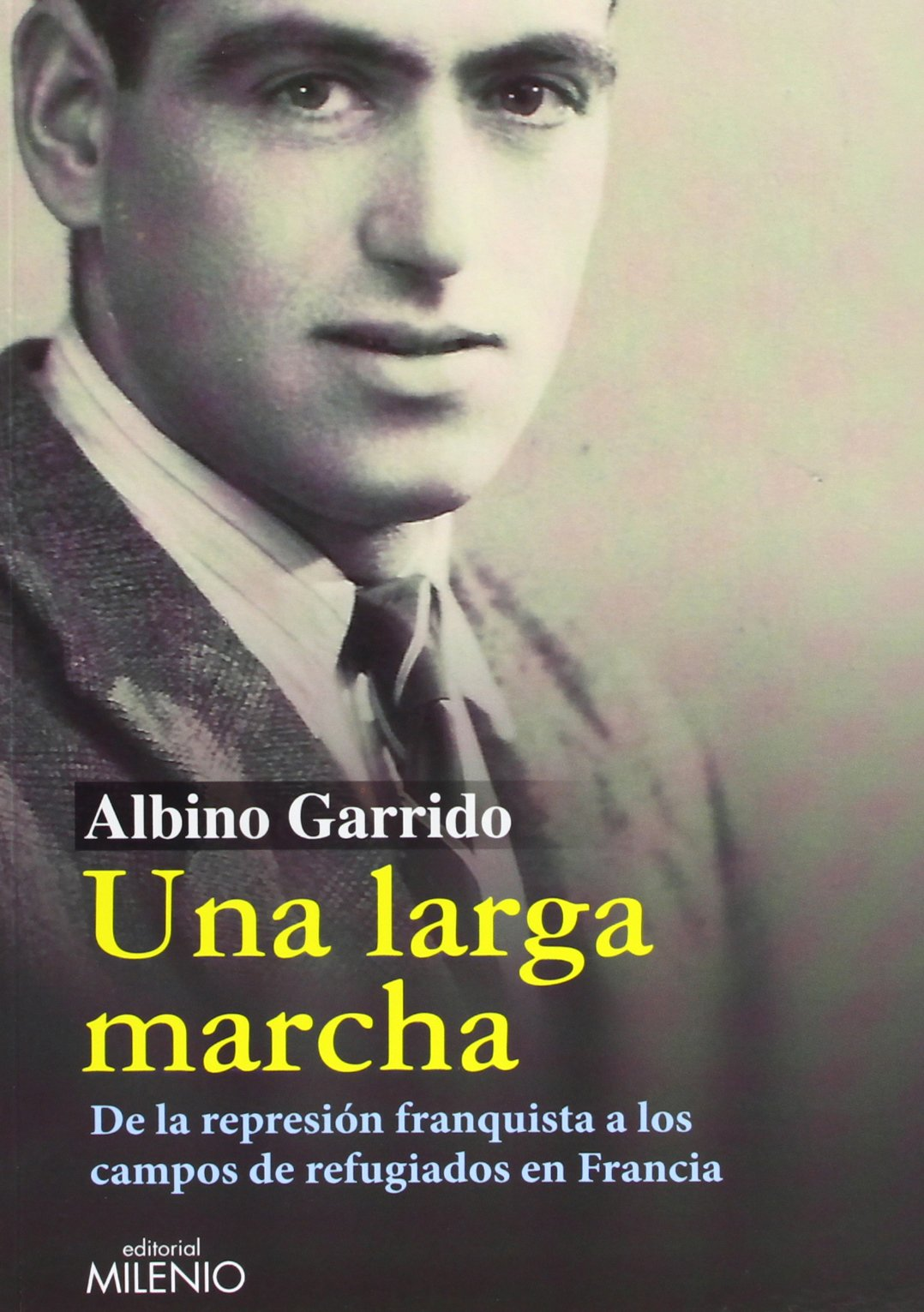 Una larga marcha (Spanish) Paperback – February 10, 2013
