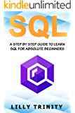 SQL: A Step By Step Guide To Learn SQL For Absolute Beginner