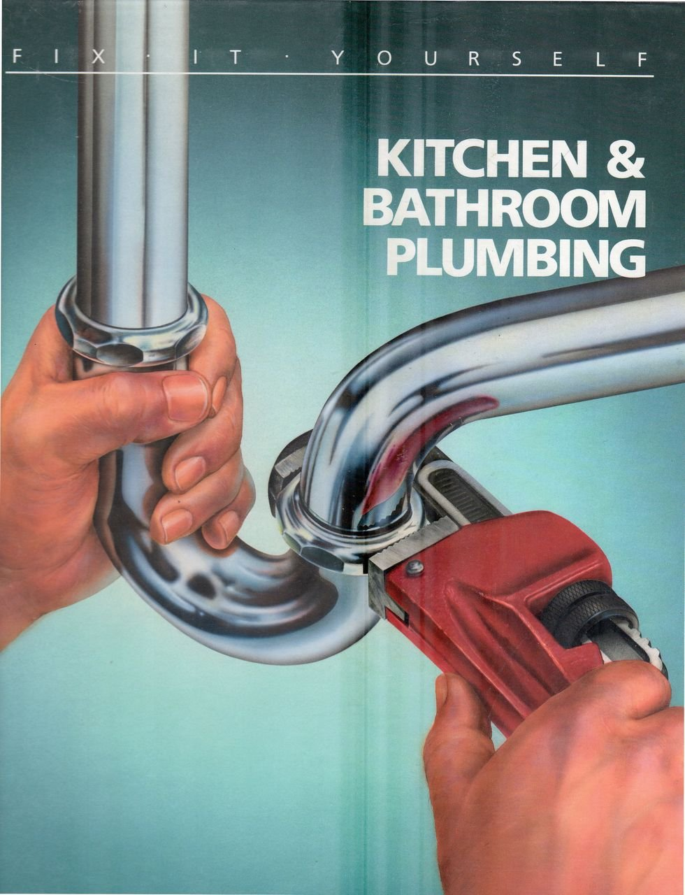 Kitchen and Bathroom Plumbing (FIX-IT-YOURSELF): Not Available ...