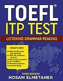TOEFL (R) Itp Test: Listening, Grammar & Reading (Third Edition)