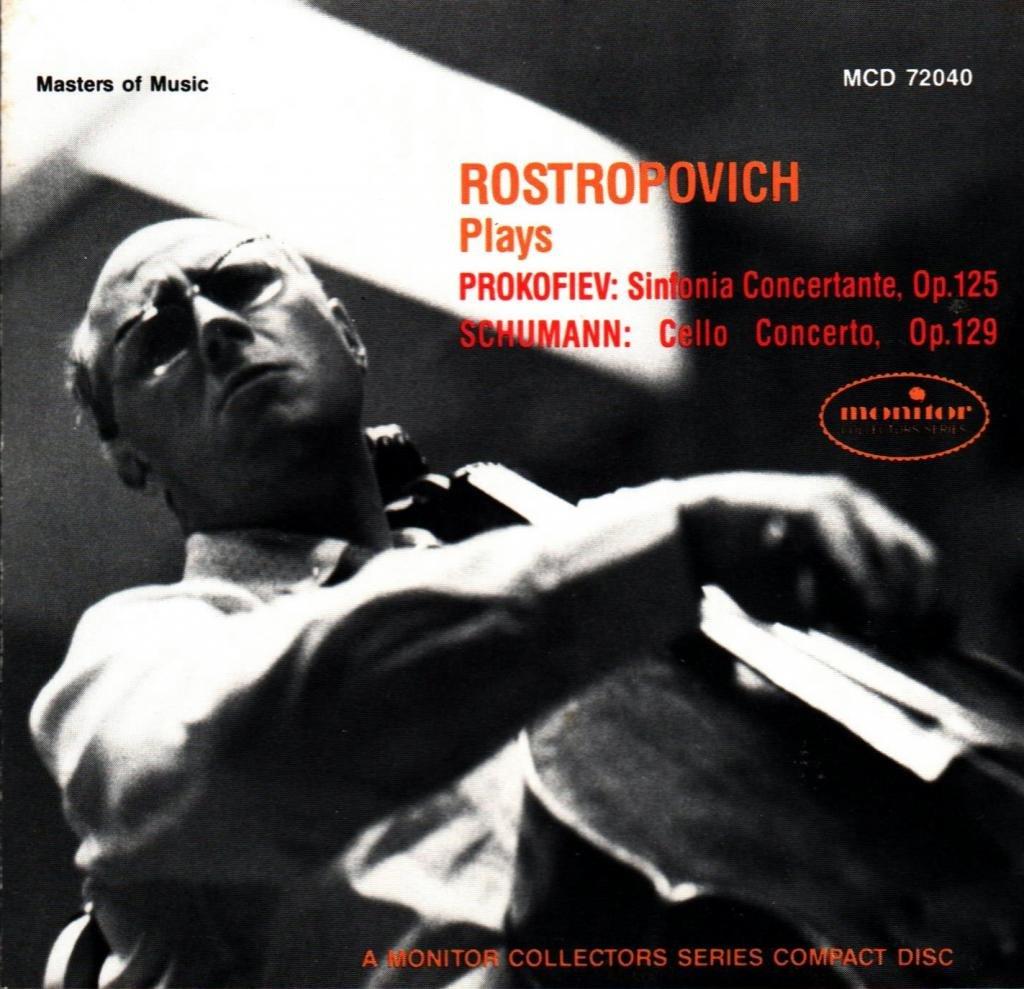 Rostropovich Plays Prokofiev: Sinfonia Concertante, Op. 125 / Schumann: Cello Concerto, Op. 129