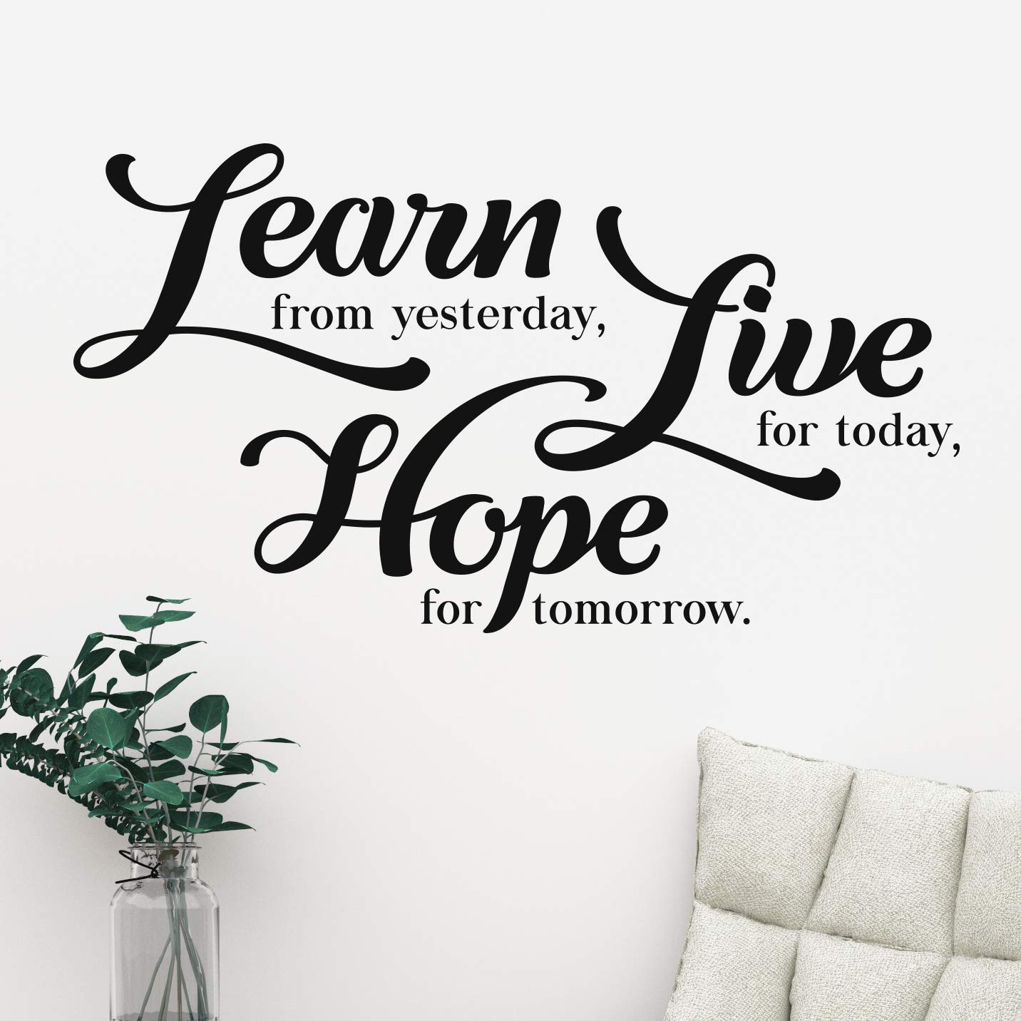 Hope for Tomorrow Live for Today Learn Live Hope Mur Citation Motivational Home Wall Decor Vinyle Autocollant Decal Mural Art Inspire Learn from Yesterday