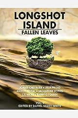 Fallen Leaves: Longshot Island (Volume 2) Paperback