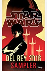 Star Wars 2016 Del Rey Sampler: Excerpts from Upcoming and Current Titles Kindle Edition