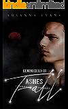 Ashes Fall (Gemini Deiux Book 3)
