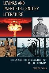 Levinas and Twentieth-Century Literature: Ethics and the Reconstitution of Subjectivity Paperback
