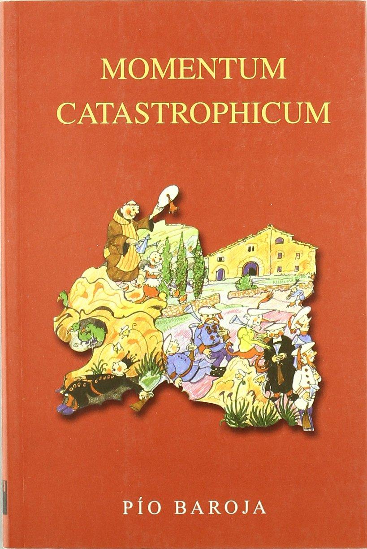 Momentum catastrophicum - divagaciones acerca de Barcelona: Amazon.es: Pio Baroja: Libros