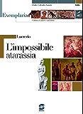 Lucrezio - L'impossibile atarassia: Exemplaria: autori e testi latini