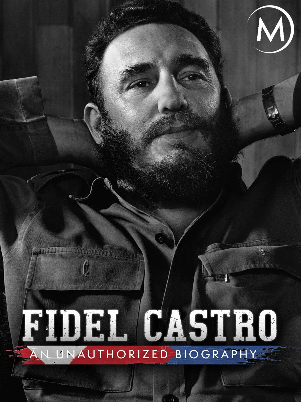 Fidel Castro: An Unauthorized Biography on Amazon Prime Video UK