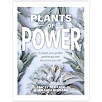 Plants of Power: Cultivate your garden apothecary and transform your life