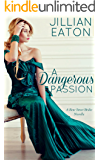 A Dangerous Passion (Bow Street Brides Book 4)