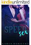 Speed Sex