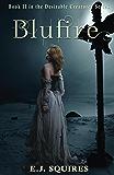 Blufire: Desirable Creatures Series Book II