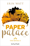 Paper Palace (versione italiana) (The Royals Vol. 3)