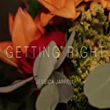 Getting Right [Explicit]