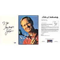 $333 » Jack Nicklaus Signed - Autographed My Story First Edition Hardcover Book personalized TO JOE - PSA/DNA FULL Letter of Authenticity (LOA)