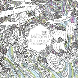 Amazon The Magical Journey A Colouring Book Books 9781405927987 Lizzie Mary Cullen