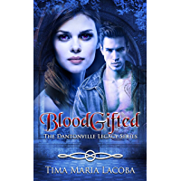 BloodGifted: The Dantonville Legacy Series Book 1 (A Paranormal Romance) (English Edition)