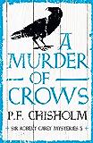 A Murder of Crows (Sir Robert Carey Mysteries)