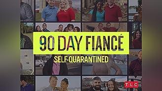 90 Day Fiance: Self-Quarantined Season 1