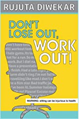 DON'T LOSE OUT, WORK OUT Kindle Edition