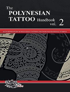The POLYNESIAN TATTOO Handbook: Practical guide to creating ...