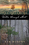 Walks Through Mist (The Dreaming series Book 1)