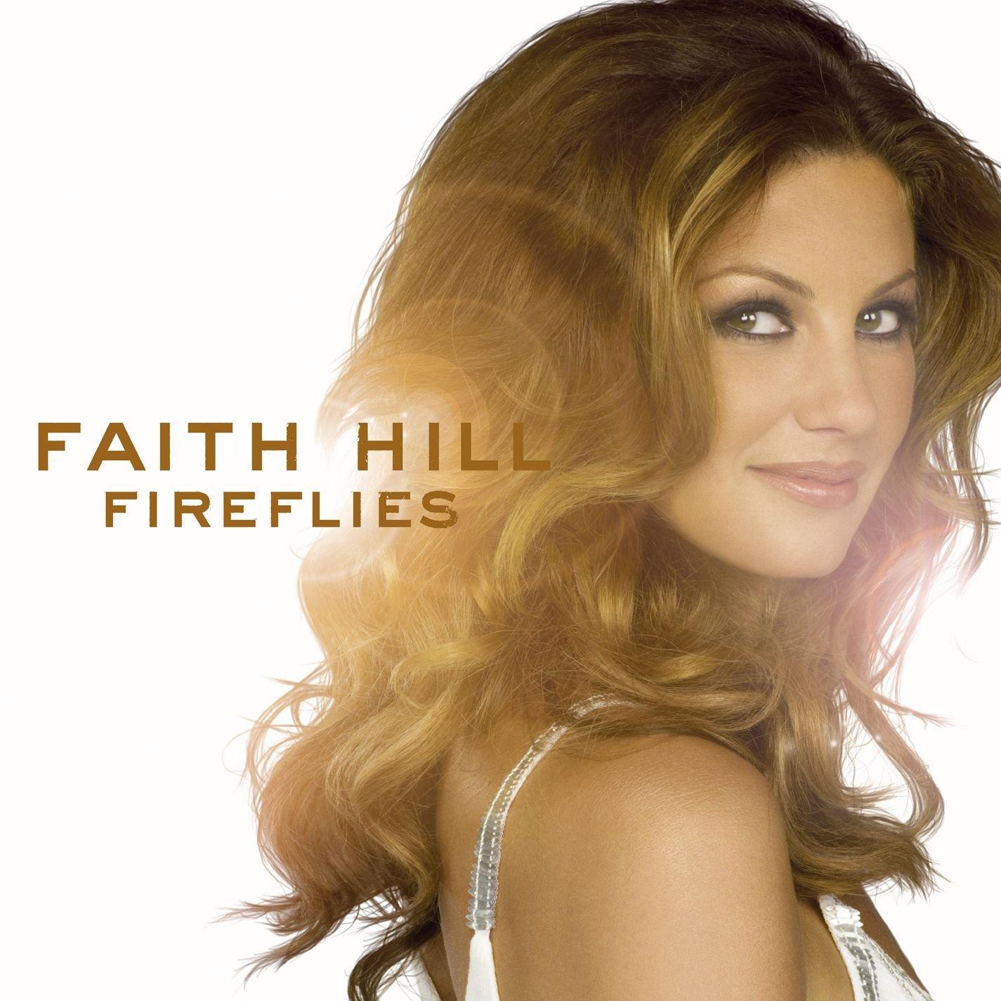 Faith Hill - Fireflies - Amazon.com Music