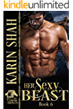 Her Sexy Beast (The Chimera Chronicles Book 6)