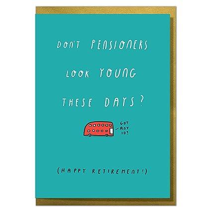 No los jubilados ven jóvenes estos días? Tarjeta de ...
