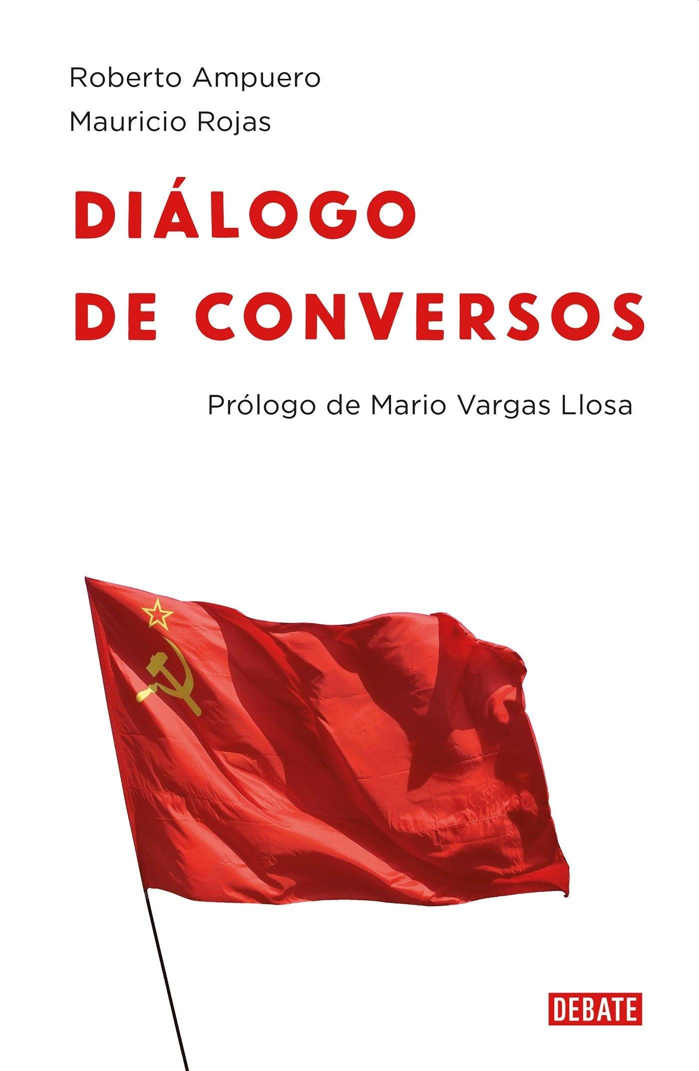 Diálogo de conversos (Spanish Edition): Roberto Ampuero, Mauricio Rojas: 9786073148221: Amazon.com: Books