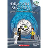 Eye of the Earthquake Dragon: Branches Book (Dragon Masters #13) (13)