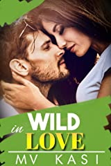 Wild in Love: A Passionate Kidnap Romance Kindle Edition
