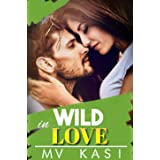 Wild in Love: A Passionate Kidnap Romance