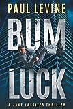 Bum Luck (Jake Lassiter)
