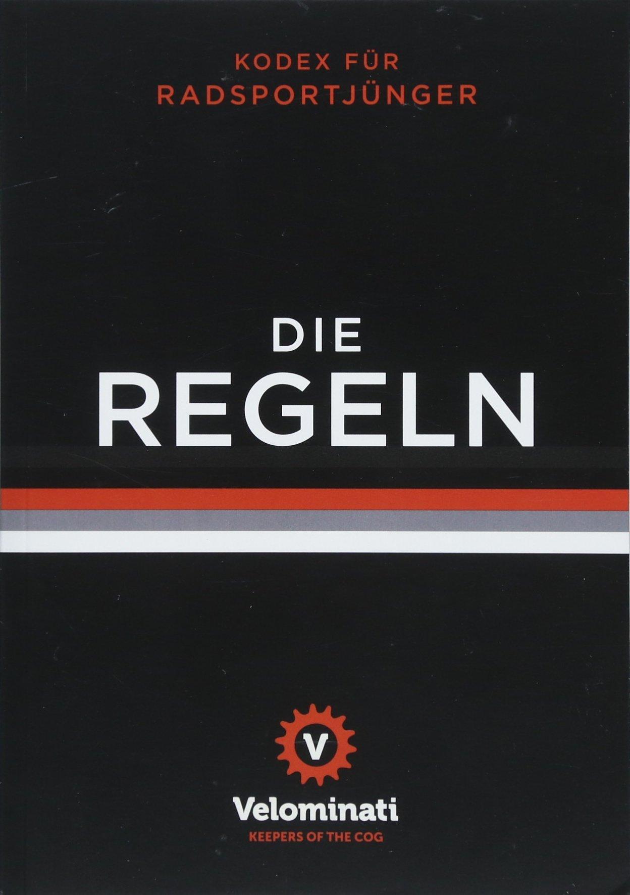 Die Regeln: Kodex für Radsportjünger