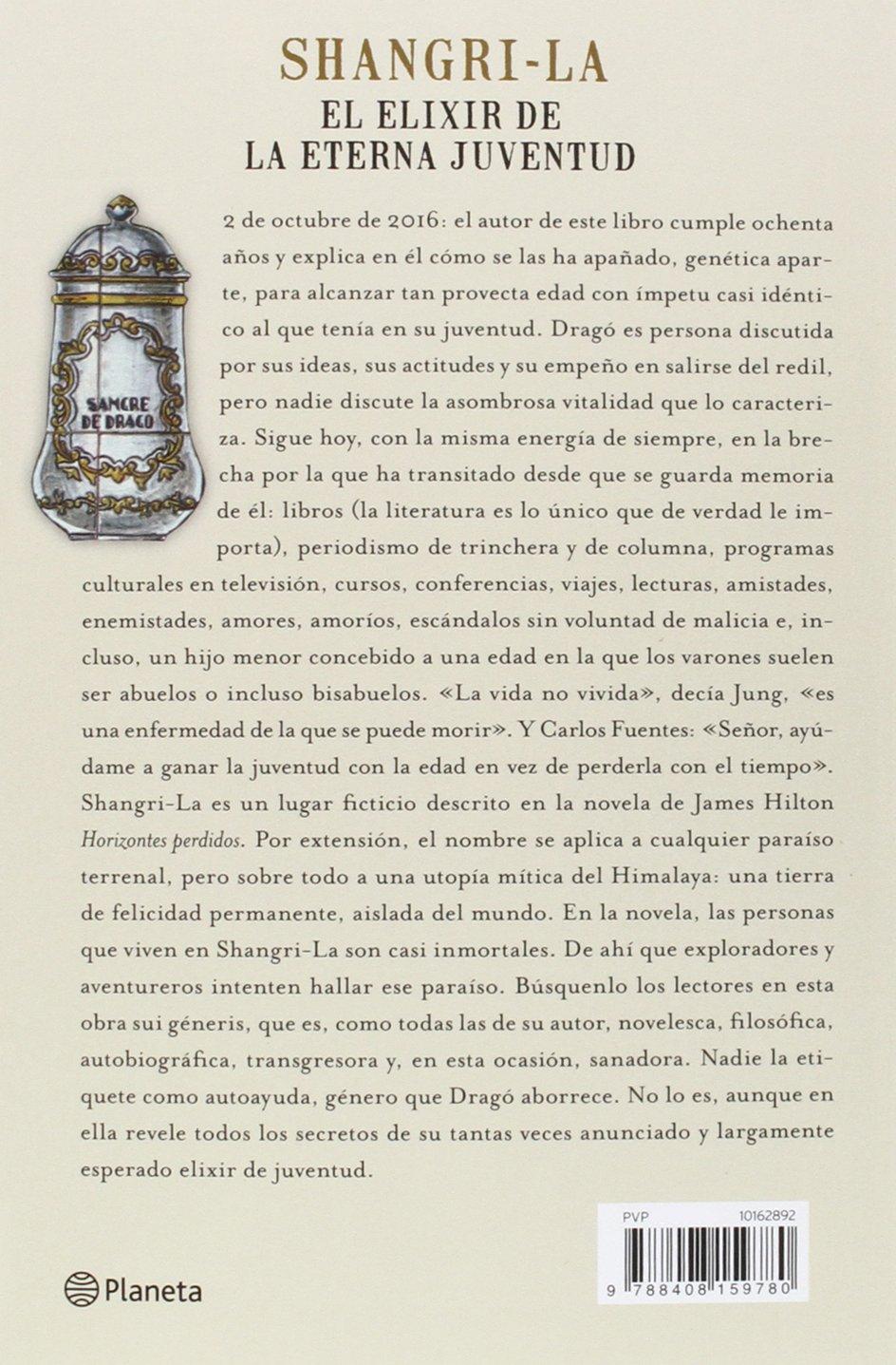 Shangri La El Elixir De La Eterna Juventud No Ficción Amazon Es Sánchez Dragó Fernando Libros