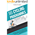 101 Cycling Programmes: Enhance your fitness both indoors and outdoors, for beginners and experienced cyclists