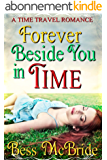 Forever Beside You in Time (English Edition)