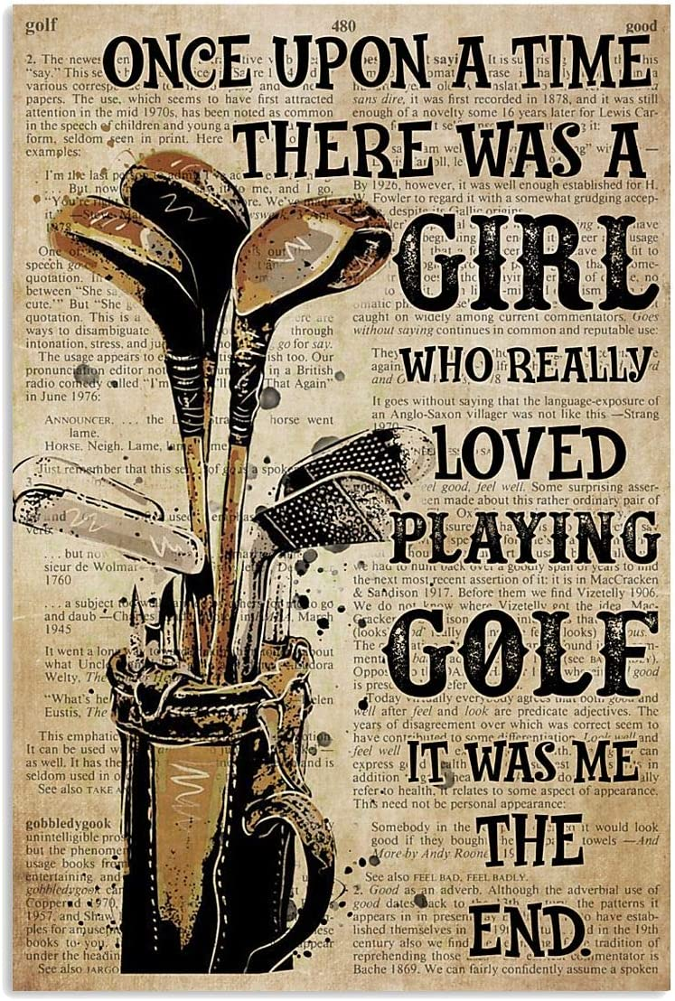 Sports Life Poster Once Upon A Time There Was A Girl Who Really Loved Playing Golf Vertical Poster|Gift for Home Decor Wall Art Print Poster| Full Size 12x18 16x24 24x36 27x40| Gift for Sports Lover