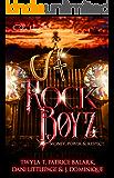 The Rock Boyz: An African American Urban Romance: Money, Power, & Respect