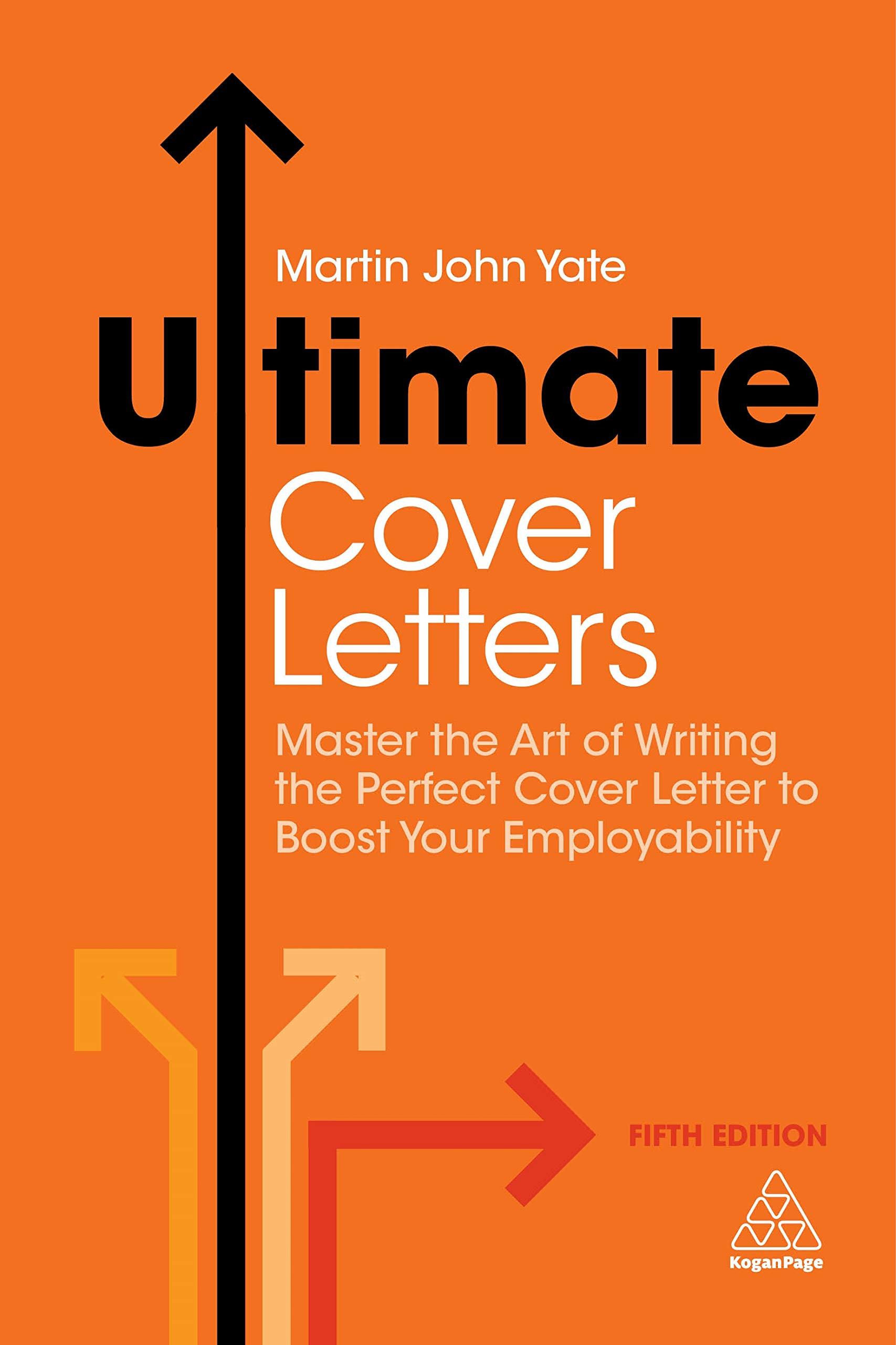 Ultimate Cover Letters: Master the Art of Writing the ...
