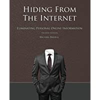 Hiding from the Internet: Eliminating Personal Online Information