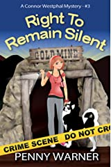 Right To Remain Silent (A Connor Westphal Mystery Book 3) Kindle Edition