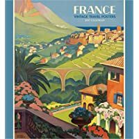 France: Vintage Travel Posters 2017 Wall Calendar