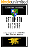 SET UP FOR SUCCESS: A Veteran's Guide to Re-acclimation